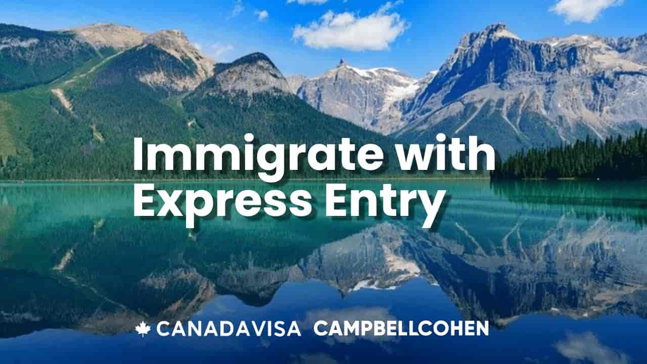 Express Entry Immigrate To Canada In 2021 Canadavisa Com