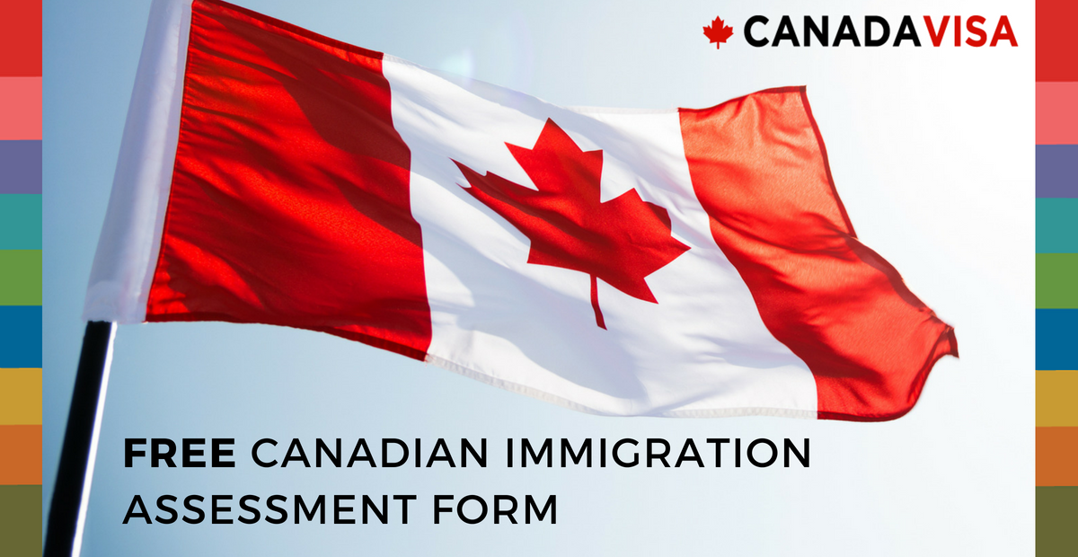 FREE Canada General Immigration Assessment Form - Canadavisa com